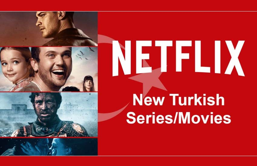 netflix-turkish-turkey-films-tv-series-cinema